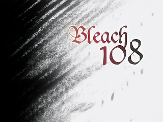 bleach episode 108