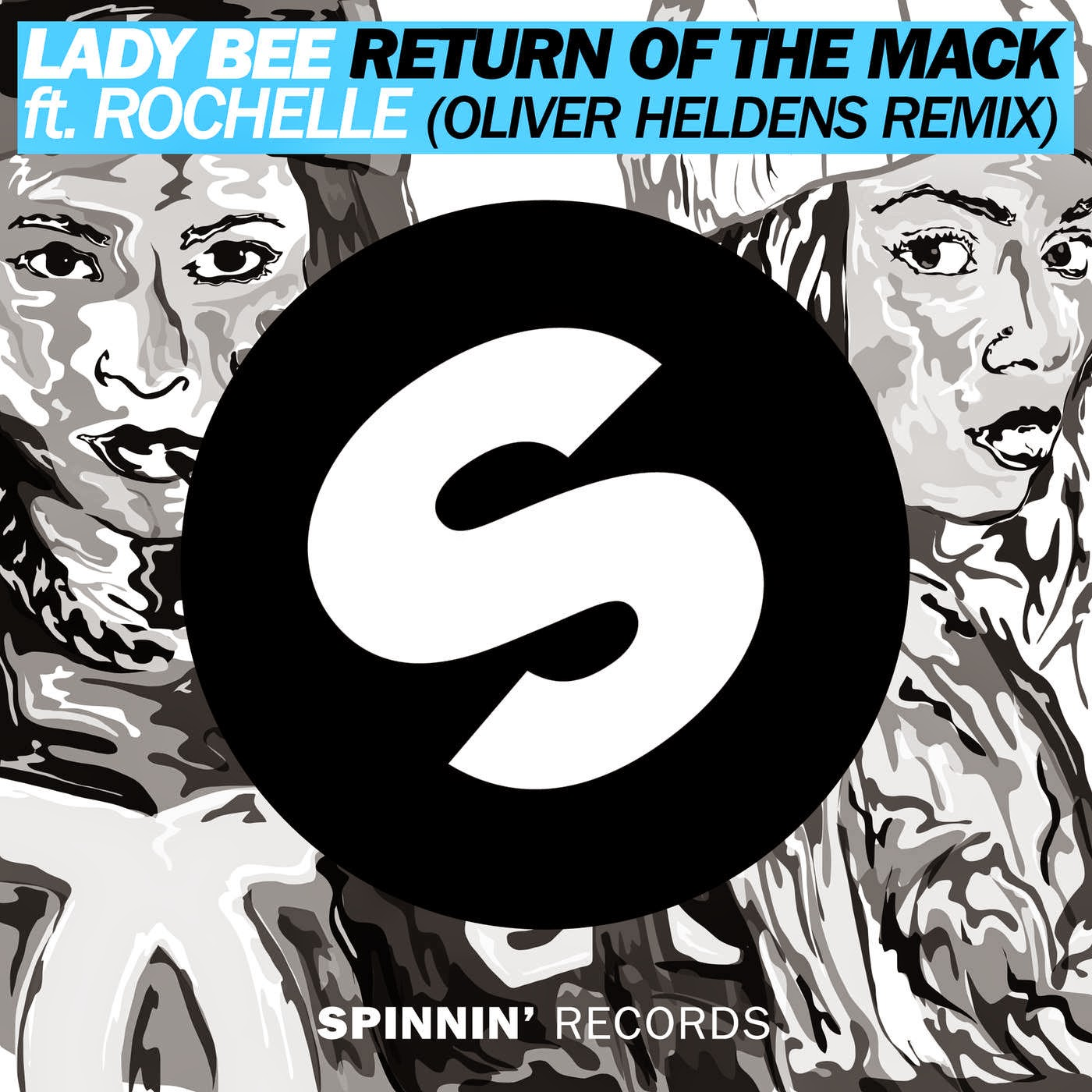 Lady Bee - Return of the Mack (feat. Rochelle) [Oliver Heldens Remix] - Single Cover