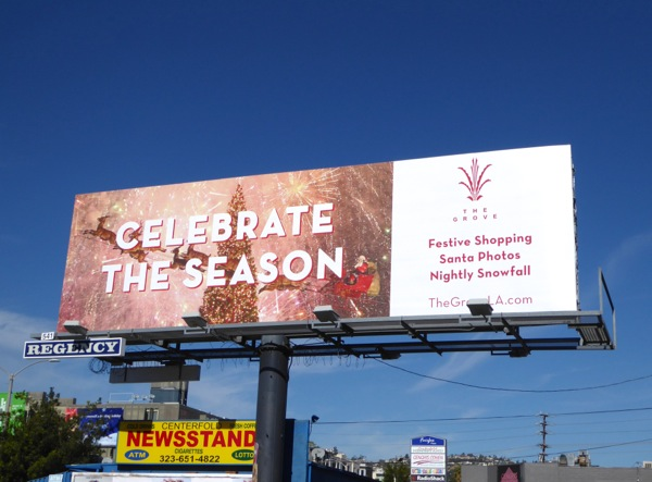Celebrate the season The Grove billboard