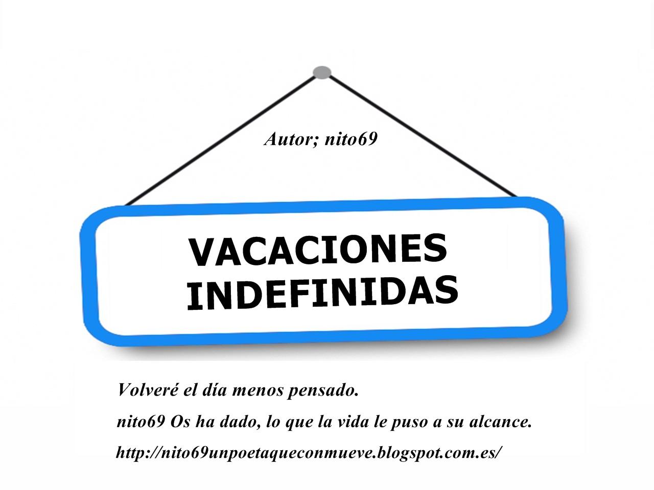 VACACIONES INDEFINIDAS