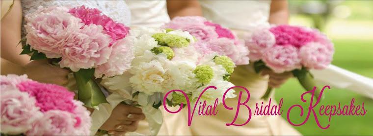 Vital Bridal Keepsakes