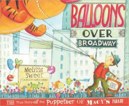 http://www.amazon.com/Balloons-over-Broadway-Puppeteer-Education/dp/0547199457/ref=sr_1_1?ie=UTF8&qid=1385414924&sr=8-1&keywords=balloons+over+broadway