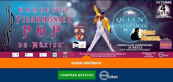 QUEEN SINFÓNICO ¡Marc Martel en Querétaro! 4 Octubre AJOD ¡BOLETOS A LA VENTA! www.eticket.mx