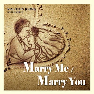 Kim Hyun Joong - Marry Me / Marry You