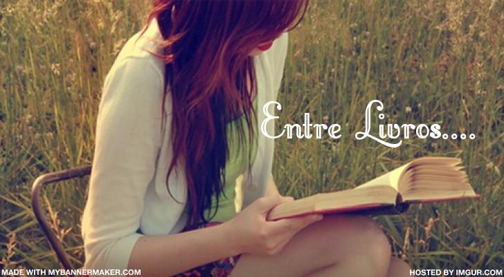 Entre Livros...