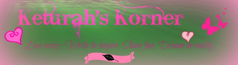 Keturah's Korner