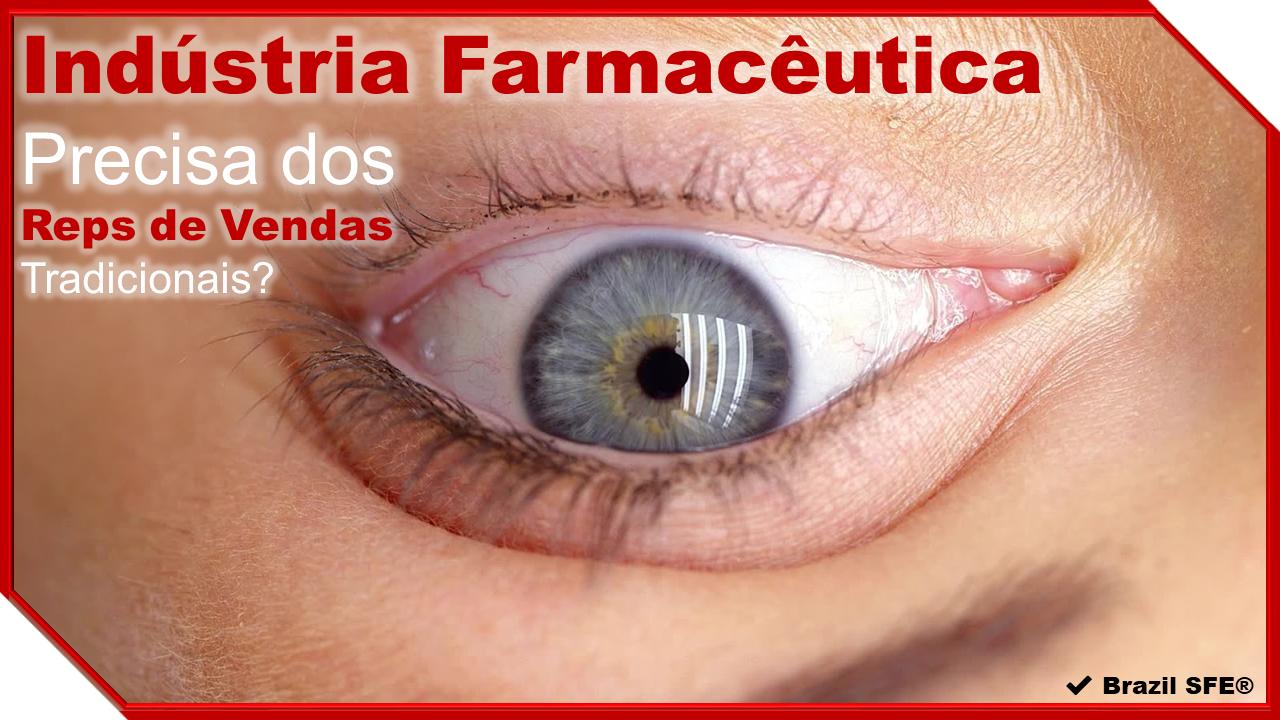 A Indústria Farmacêutica...