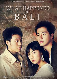 Xem Phim Chuyện Tình Bali - What happend in bali
