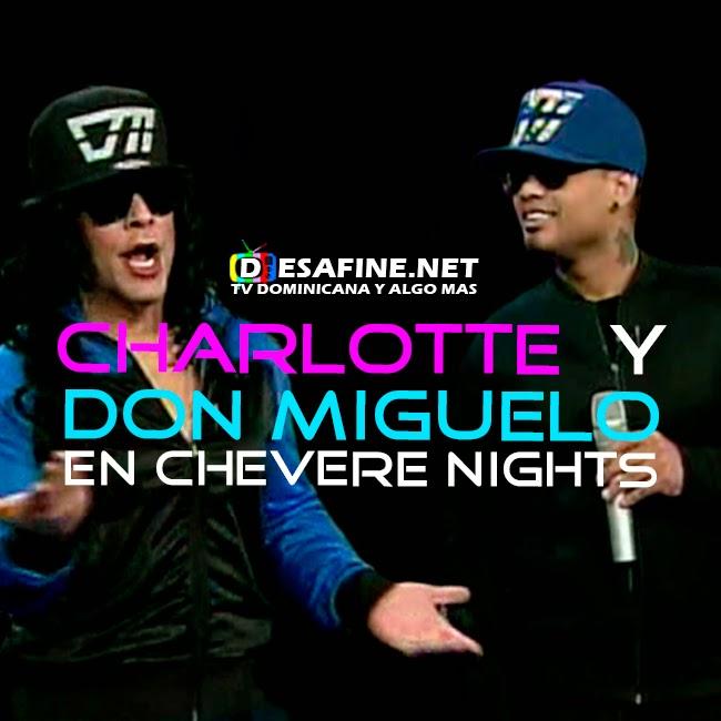 http://www.desafine.net/2015/02/don-miguelo-y-charlotte-bogaert-prima-de-nashla-bogaert-en-chevere-nights.html