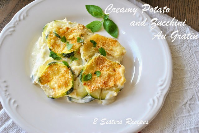 Creamy Potato and Zucchini Au Gratin