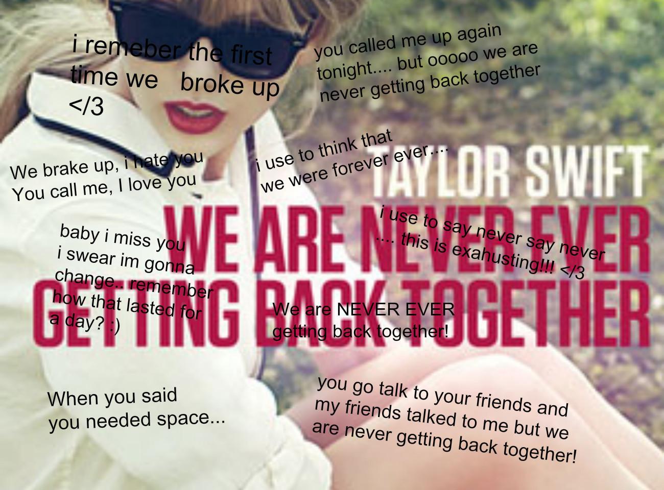 Lirik Lagu Taylor Swift We Are Never Getting Back Together