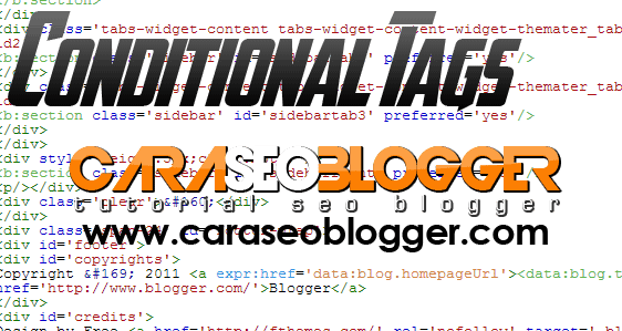 Conditional Tag Template Blogger