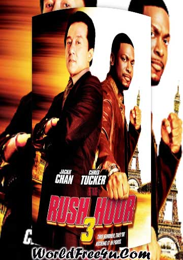 Poster Of Rush Hour 3 (2007) Full Movie Hindi Dubbed Free Download Watch Online At worldfree4u.com