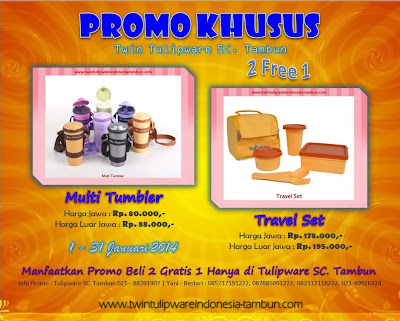 Promo Khusus Twin Tulipware SC. Tambun Januari 2014, Multi Tumbler, Travel Set