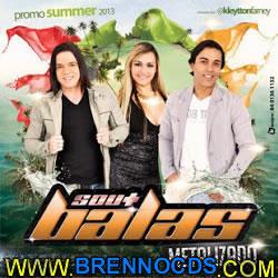 Balas Metalizado   Promo Summer 2013 | músicas