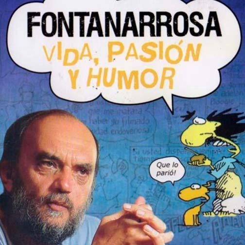 Poster de la película Fontanarrosa, el documental (2008)