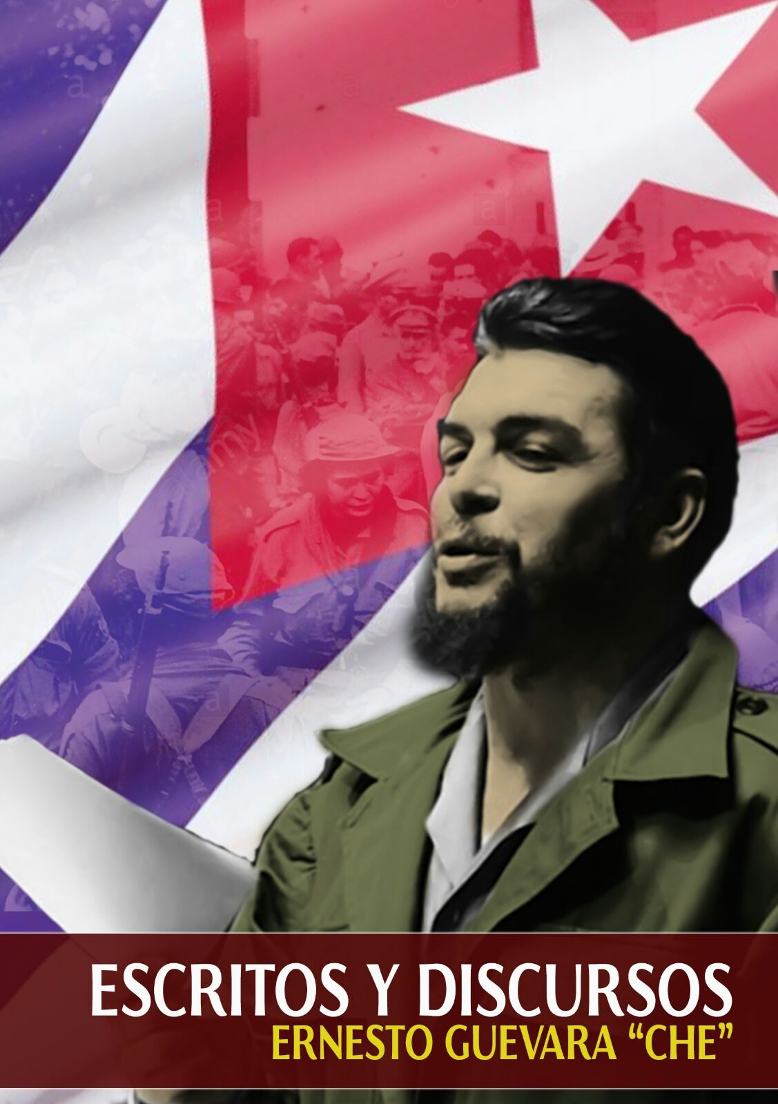 Escritos y discursos del Che
