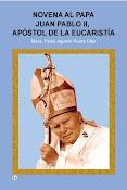 """Adquiere la """"Novena al Papa Juan Pablo II, Apóstol de la Eucaristía"""""""