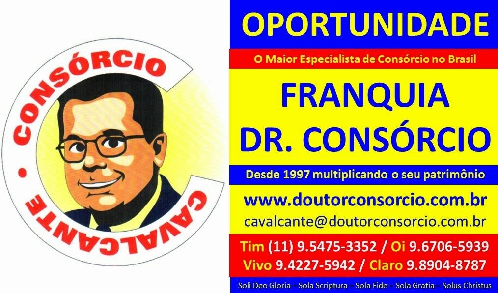 Atenção Vendedor e Representante, chegou a sua Oportunidade de Ouro: Franquia Dr. Consórcio.