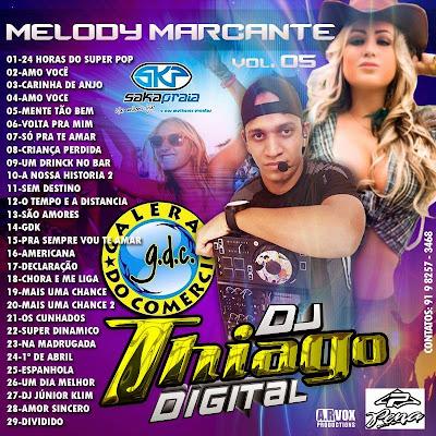 CD MELODY MARCANTES VOL.05 DJTHIAGO DIGITAL 10/03/2015