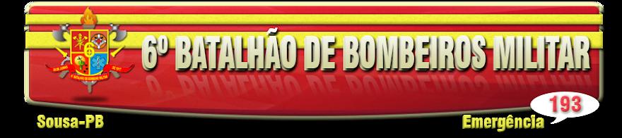 6º Batalhão de Bombeiro Militar - Sousa/PB