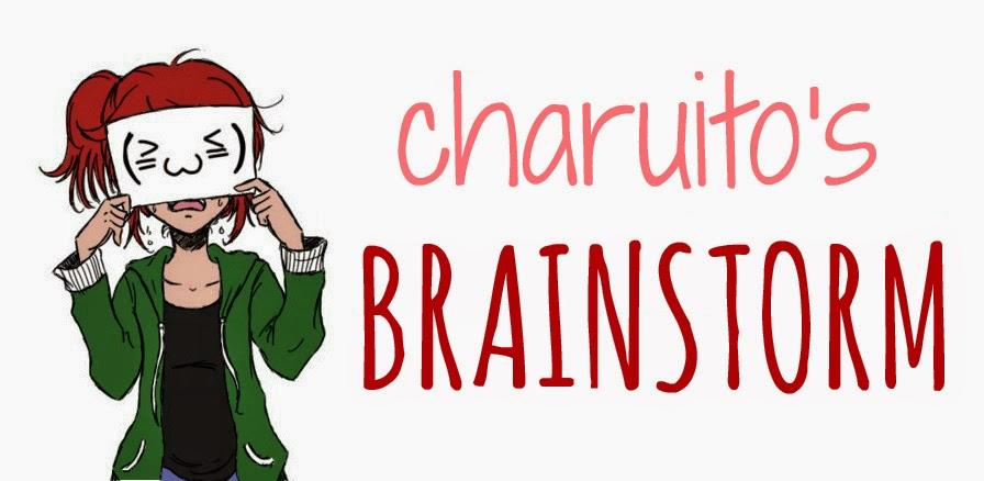 CHARUITO'S BRAINSTORM