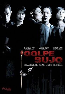 Filme Poster Golpe Sujo DVDRip XviD & RMVB Dublado