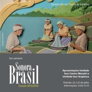 Projeto Sonora Brasil traz Mostra Musical para Alagoas