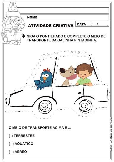 Atividade Psicomotricidade e Meio de Transporte Galinha Pintadinha