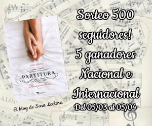 """Sorteo INTERNACIONAL """"La partitura"""" de Anna Casanovas"""