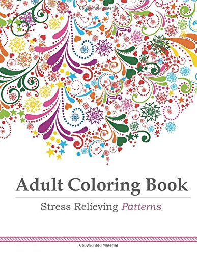 Stress Relieving Patterns Adult Coloring Book Buy Amazon