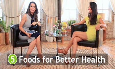 5 Foods for Better Health