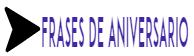 Frases De Aniversario - Mensagem De Aniversario