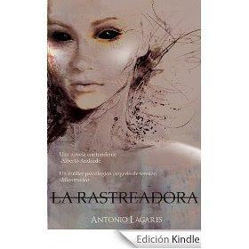 La Rastreadora. Antonio Lagares
