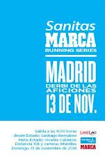 IV SANITAS MARCA RUNNING SERIES DERBI DE LAS AFICIONES MADRID 2016
