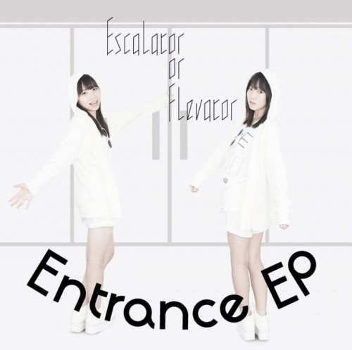 Escalator or Elevator – Entrance EP (2014.10.29/MP3)