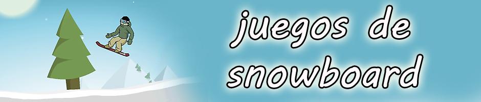Juegos de snowboard