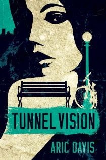 Award-Winning Indie Thriller Author's Anti-Hero Returns in TUNNEL VISION