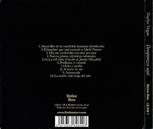 NACHO VEGAS - (2005) Desaparezca aquí 2