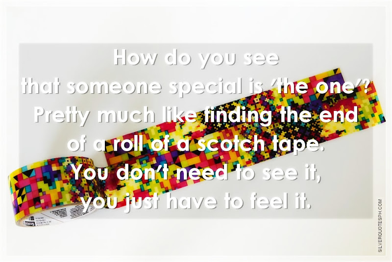 How Do You See That Someone Special Is The One?, Picture Quotes, Love Quotes, Sad Quotes, Sweet Quotes, Birthday Quotes, Friendship Quotes, Inspirational Quotes, Tagalog Quotes