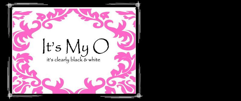 It's My O