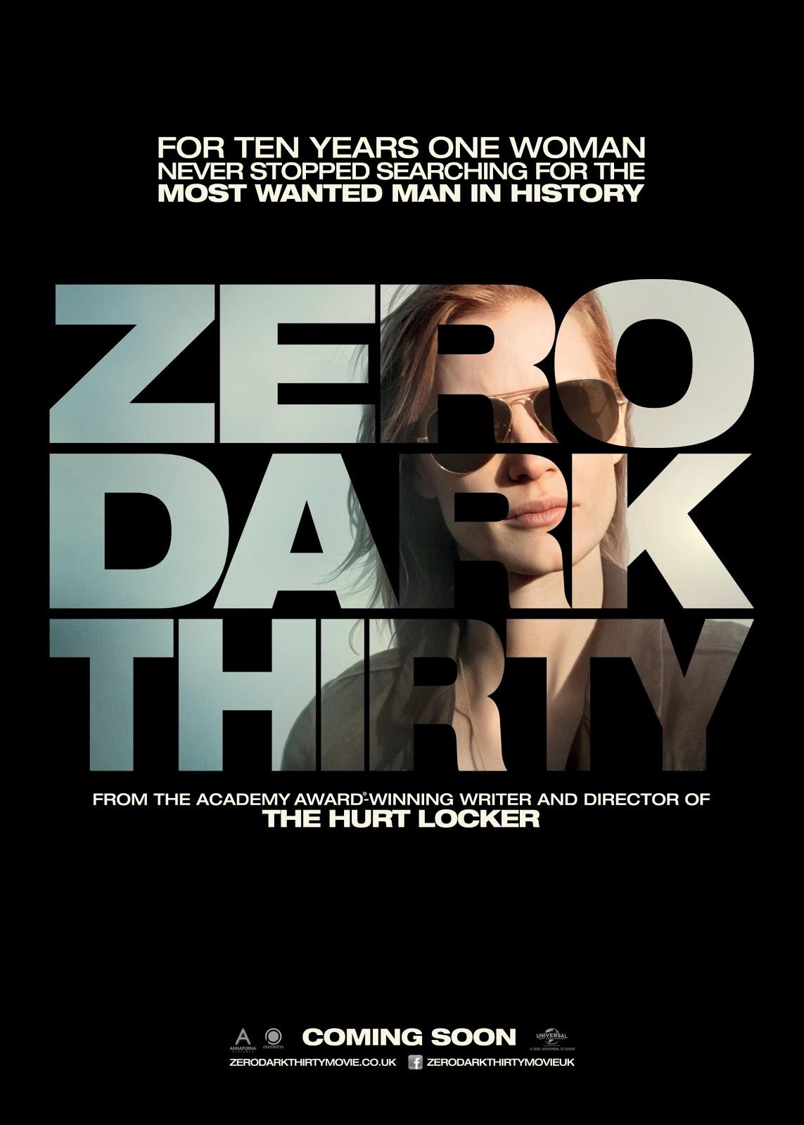 http://4.bp.blogspot.com/-_IBhAj7n4WU/UNy7FeUZrZI/AAAAAAAAOsQ/eWtFp-900_w/s1600/Zero-Dark-Thirty-Poster.jpg