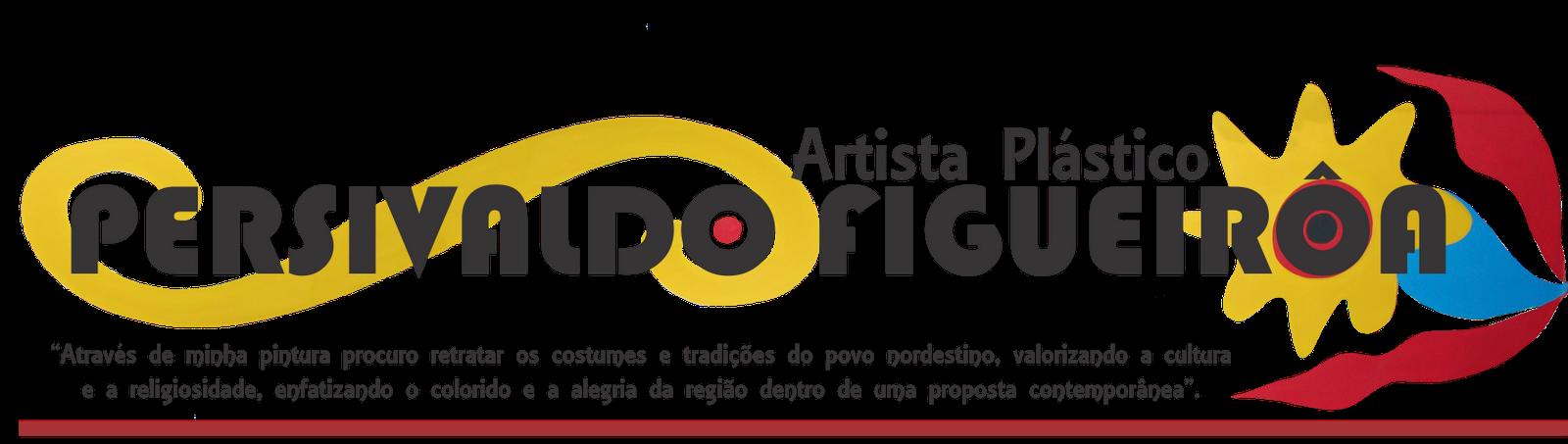 Persivaldo Figueirôa - Artista Plástico