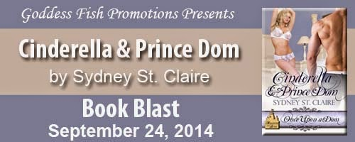 http://goddessfishpromotions.blogspot.com/2014/09/book-blast-cinderella-prince-dom-by.html