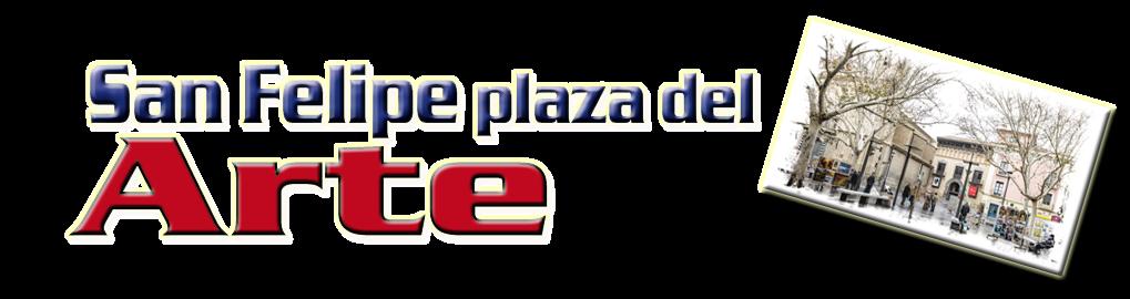San Felipe- Plaza del Arte
