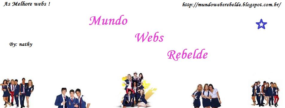 Mundo Webs Rebelde