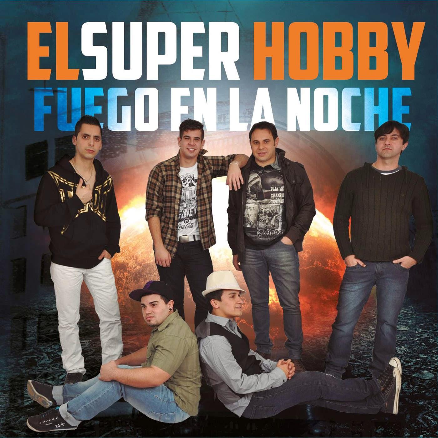 El Super Hobby - Fuego En La Noche (2014)