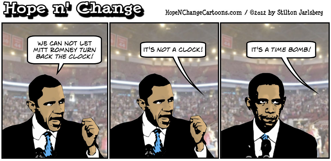 Obama doesn't want Romney to turn back the clock, hope n' change, hopenchange, hope and change, tea party, conservative, political cartoon, stilton jarlsberg