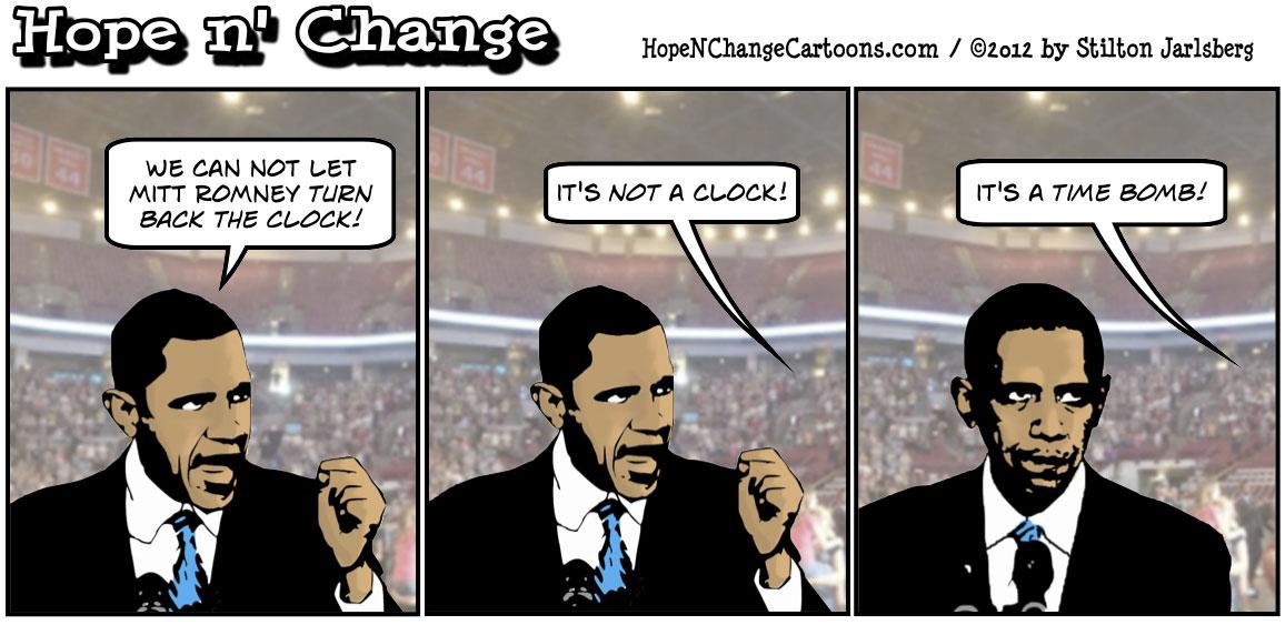 Obama doesn't want Romney to turn back the clock, hope n' change, hopenchange, hope and change, tea party, conservative, political cartoon, stilton jarlsberg