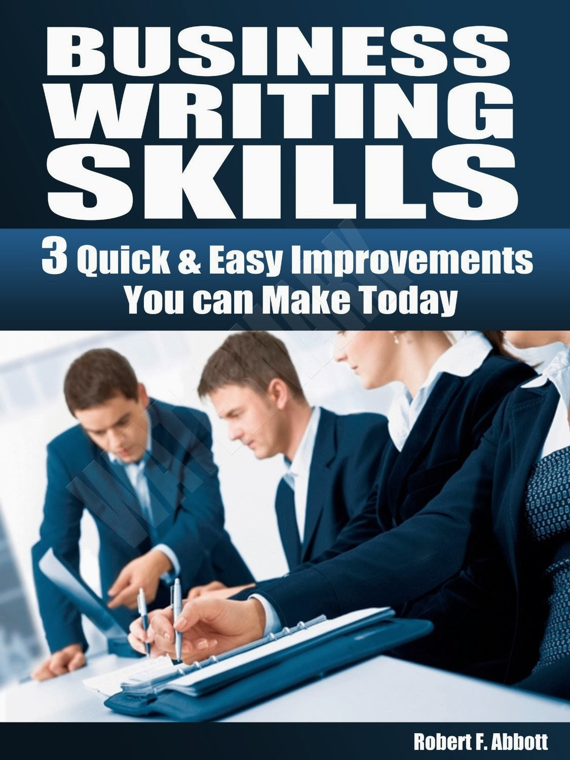 business reports writing skills If you would like to learn how to write a business report in english follow these tips and use the example report as a template on which to base your own business report first of all, business reports provide important information for management that is timely and factual english learners writing.
